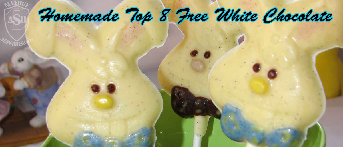 Homemade Allergy-Friendly and Top 8 Free White Chocolate | from Allergy Superheroes