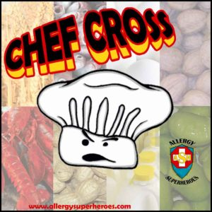 Meet Chef Cross Food Allergy Superheroes Multiple Allergies Cross Contamination