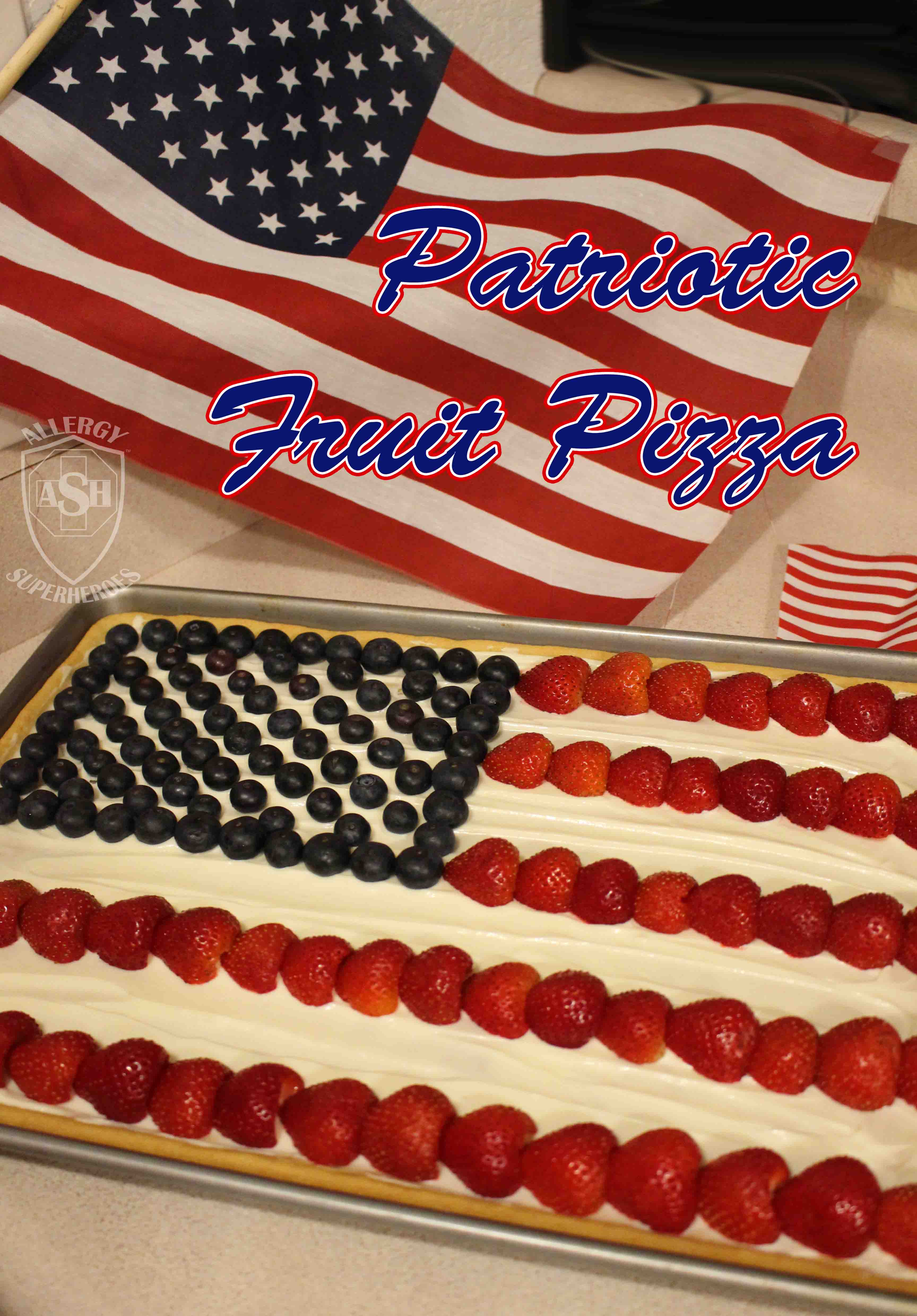 Patriotic and Allergy Friendly Fruit Pizza recipe from Allergy Superheroes - beautiful and delicious!