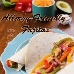 Allergy Friendly Fajitas