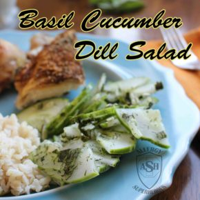 Basil Cucumber Dill Salad