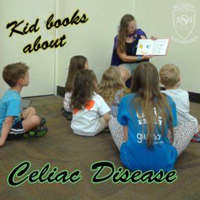 Picture Books About Celiac Disease