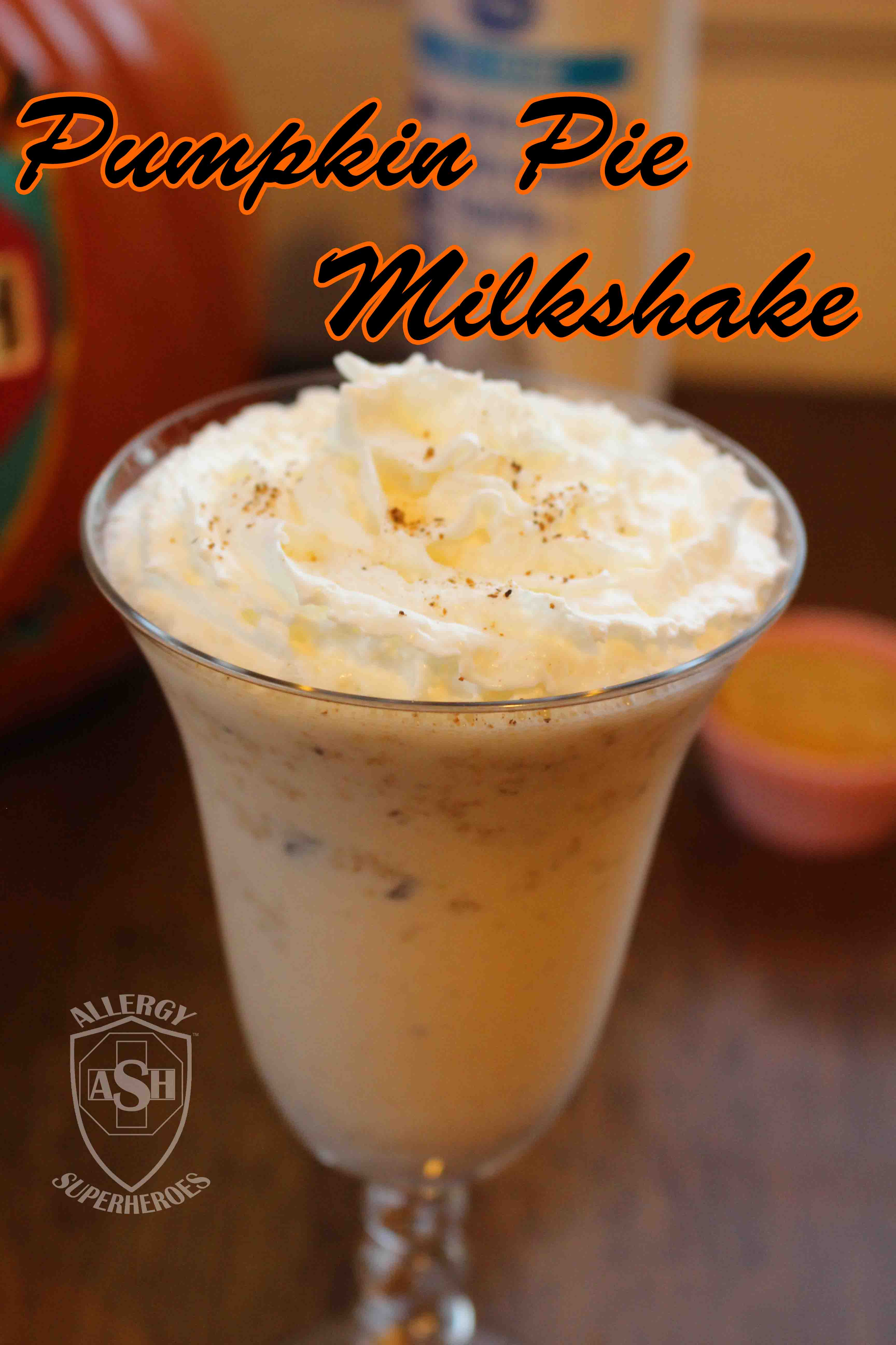 Scrumptious Pumpkin Pie Milkshake | Perfect for Autumn! | from Allergy Superheroes