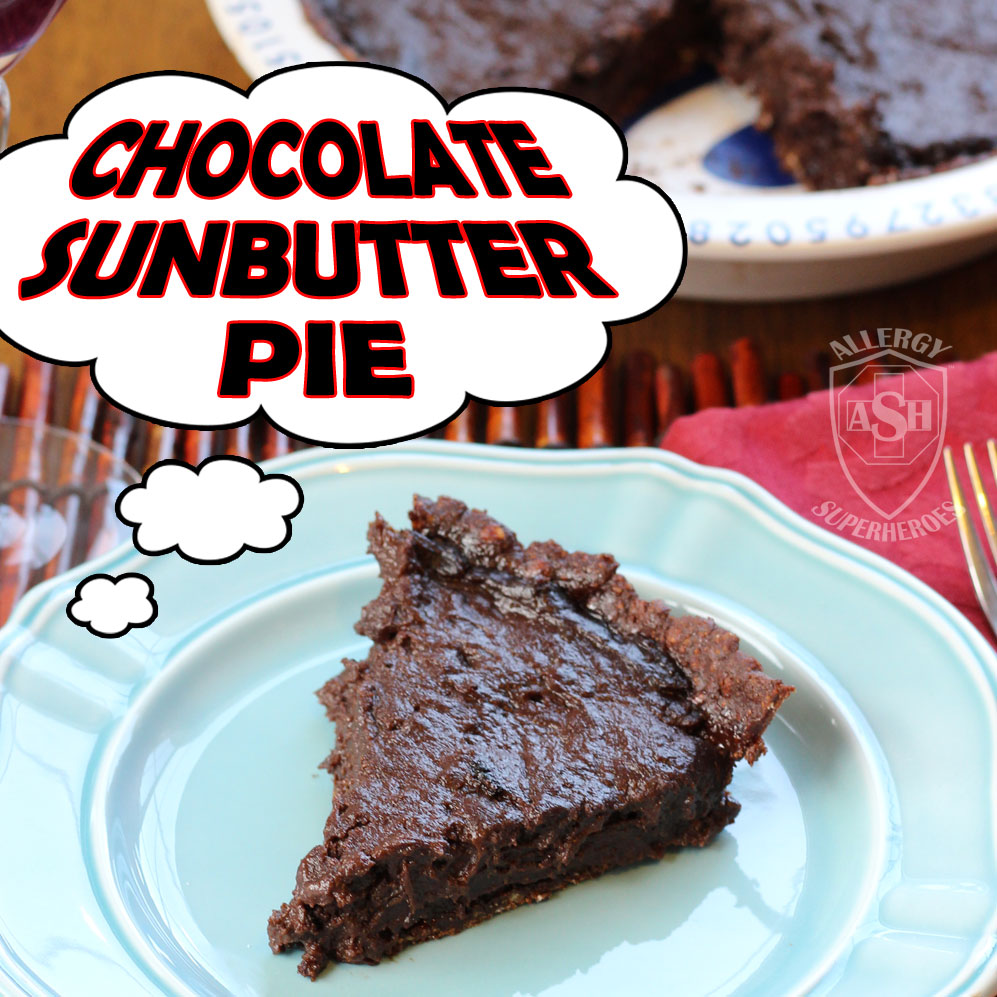 Chocolate Sunbutter Pie with Enjoy Life Foods Chocolate Sunseed Crunch bar by Allergy Superheroes. Top 8 free! Peanut free, tree nut free, egg free, dairy free, soy free, wheat/gluten free, fish free, shellfish free.