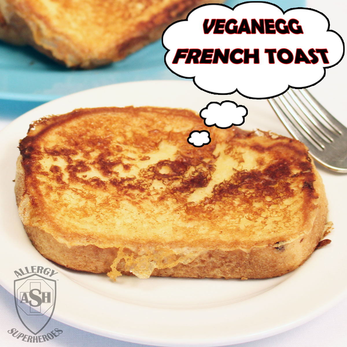 Vegan-Egg-French-Toast-recipe-Food-Allergy-Superheroes Egg Free