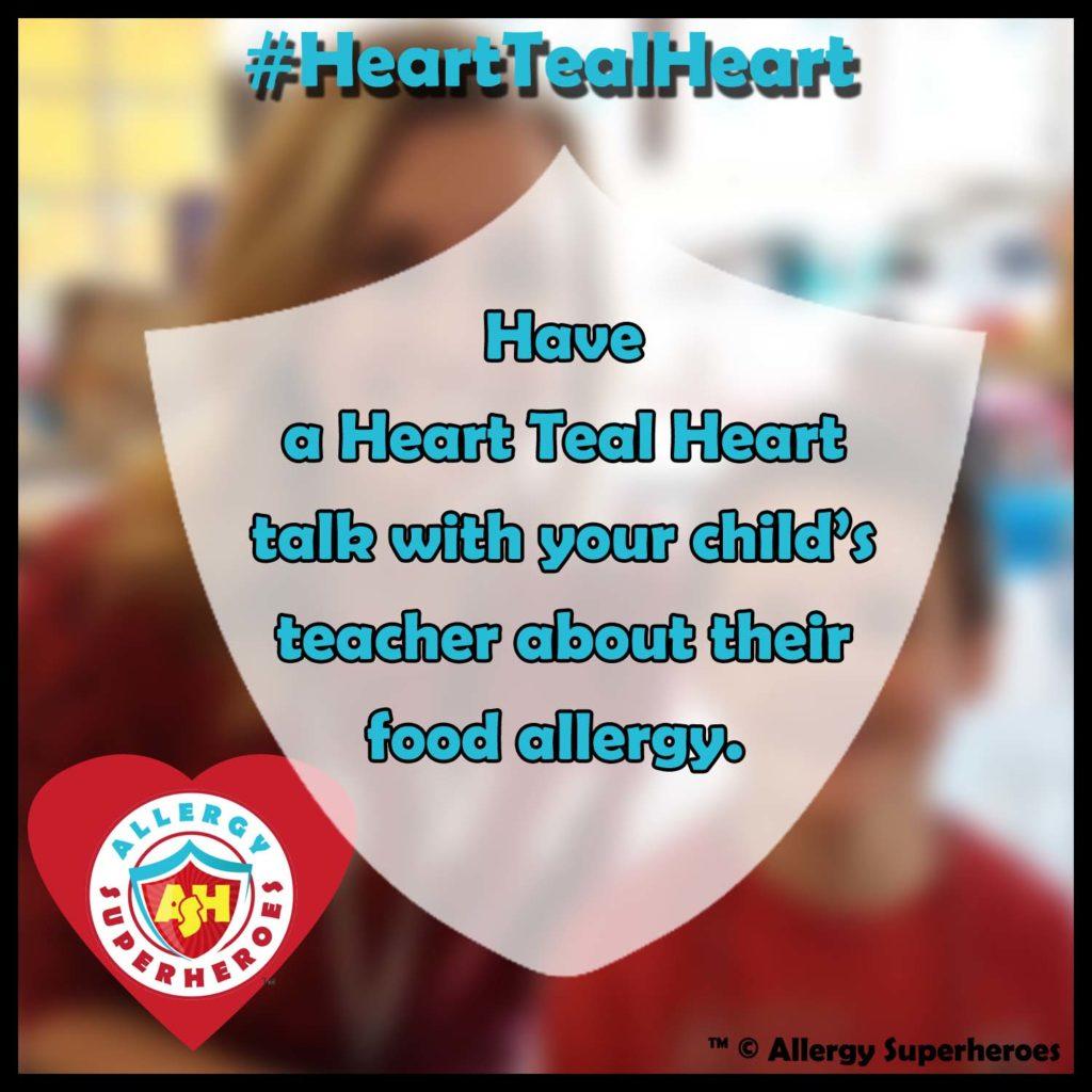 Heart Teal Heart Talk #HeartTealHeart Food Allergy Superheroes
