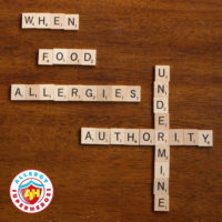 When Food Allergies Undermine Authority Food Allergy Superheroes