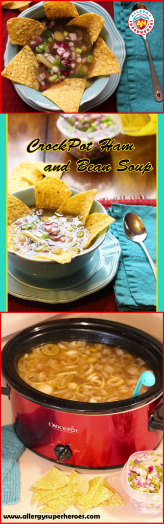 CrockPot Ham and Bean Soup with tortilla chips and onion garnish | by Food Allergy Superheroes