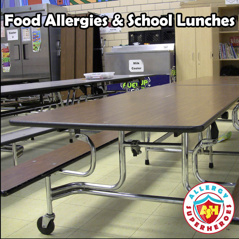Food Allergies & School Lunches cafeteria by food Allergy Superheroes featured