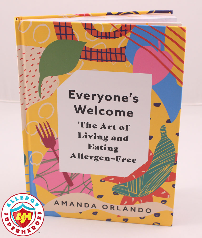 Amanda Orlando's new Cookbook | Everyone's Welcome | Cookbook Review | Food Allergy Superheroes