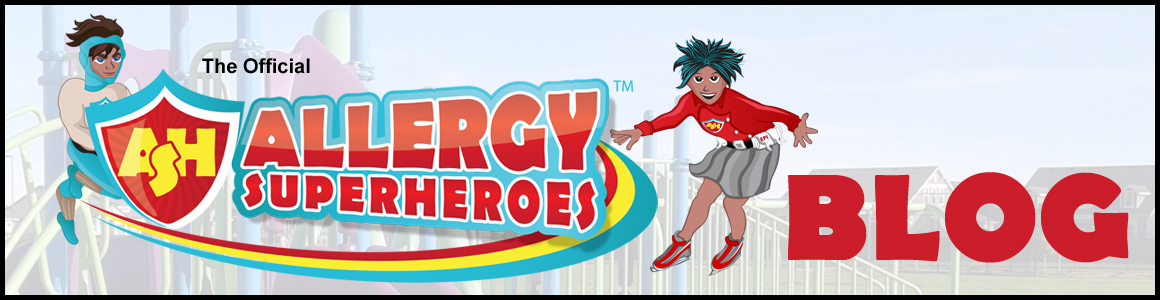 The Official Allergy Superheroes Blog | 2nd Gen Allergy Mom | Frank Discussion of Food Allergies without the Fear